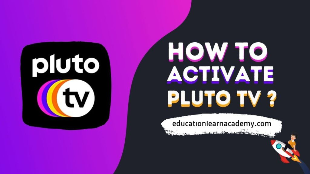 How to Activate Pluto Tv Full Guide Step By Steps