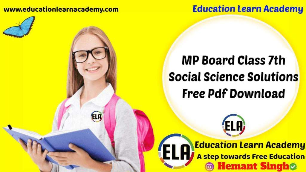 MP Board Class 7th Social Science Solutions Free Pdf Download