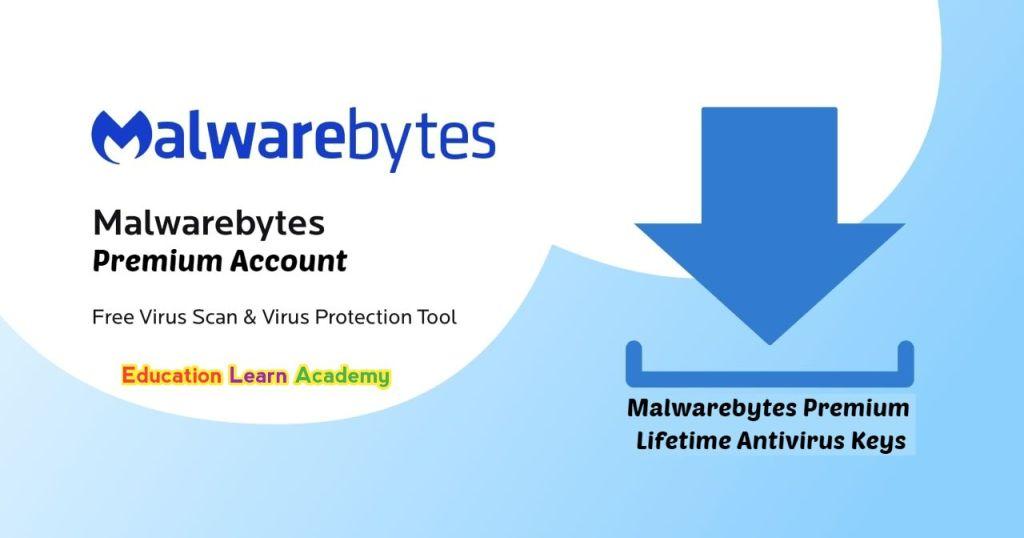 Malwarebytes Premium Lifetime Antivirus Keys| Malwarebytes Premium Free