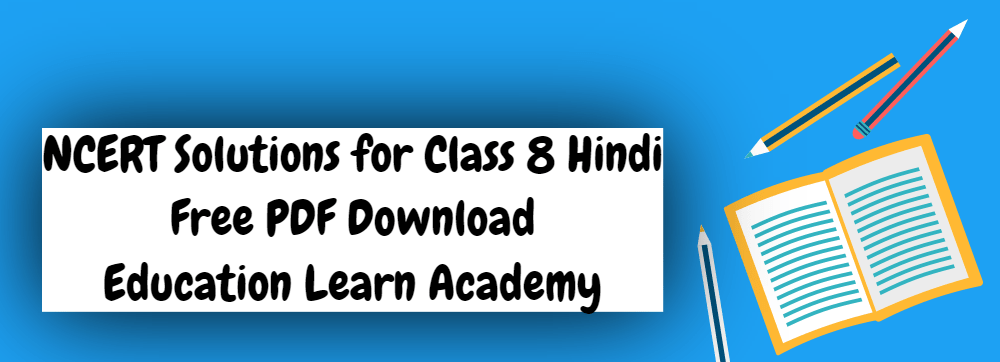 NCERT Solutions for Class 8 Hindi PDF
