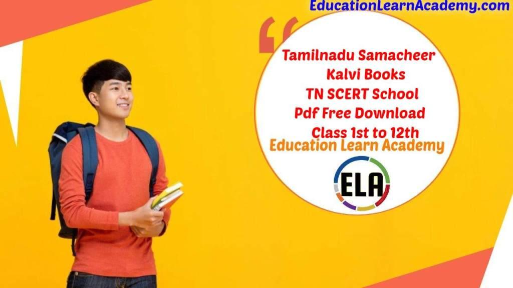 Tamilnadu Samacheer Kalvi Books _ TN SCERT School Text Books Online Pdf Free Download for Class 1st to 12th