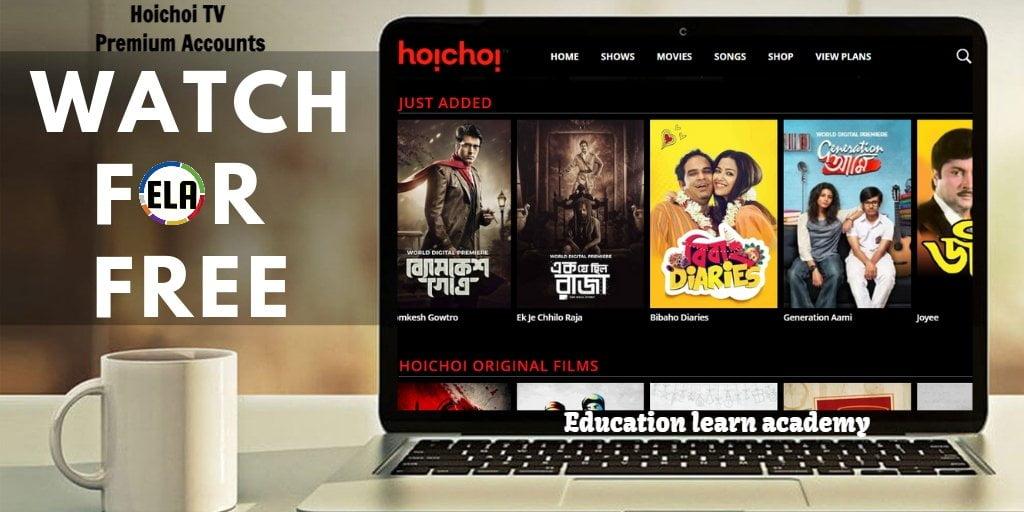hoichoi Premuim Account Username and password educationlearnacademy