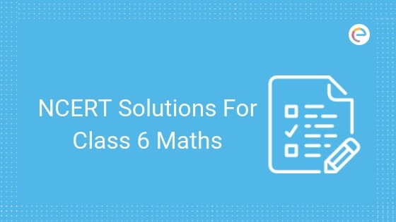 NCERT Solutions for Class 6 Maths in PDF