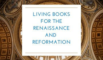 Living books for the Renaissance and Reformation