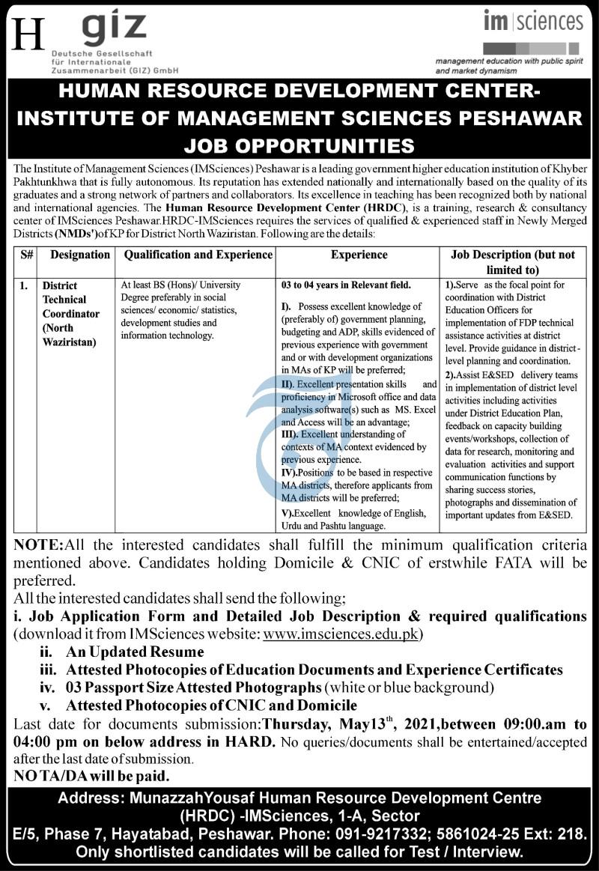 Human Resource Development Center-Institute Of Management Sciences Peshawar Jobs 2021 For Distric Technical Coordinator(North Waziristan) April/May Apply Online