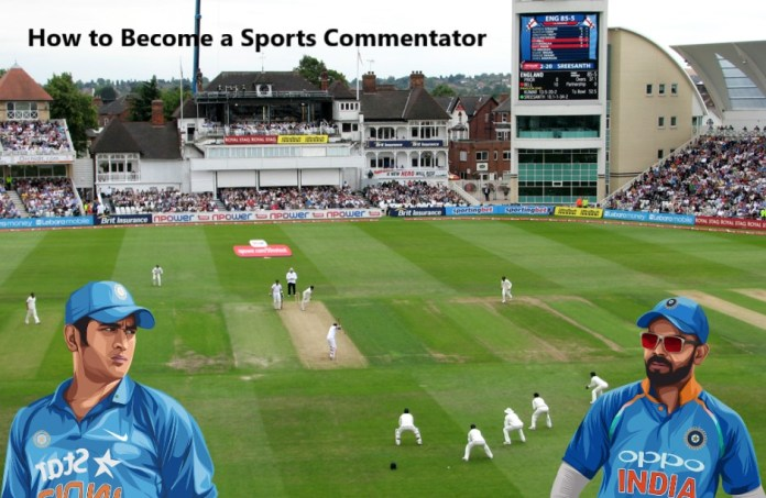 How to make Career in Sports Commentator