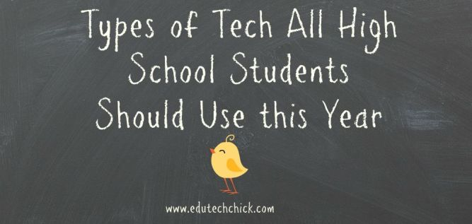 Tech Tools for High School Students