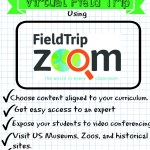 Virtual Field Trips: Connecting Kids with Experts Using FieldTripZoom