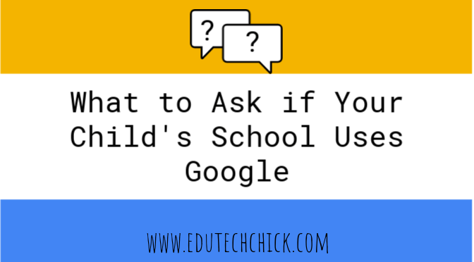 Google in Schools: What Parents Should Ask