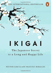 Ikigai: The Japanese Secret to a Long and Happy Life - books to read for success