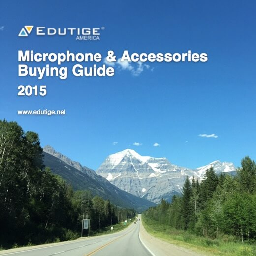 Edutige Microphones & Accessories Buying Guide 2015