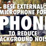 best external microphone for iphone