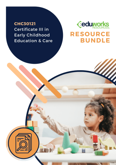 CHC30121 Certificate III in Early Childhood Education and Care Complete Deliver Bundle