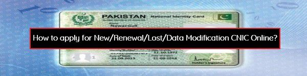 How to apply for New/Renewal/Lost/Data Modification CNIC Online?