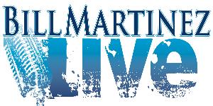 Bill Martinez Live