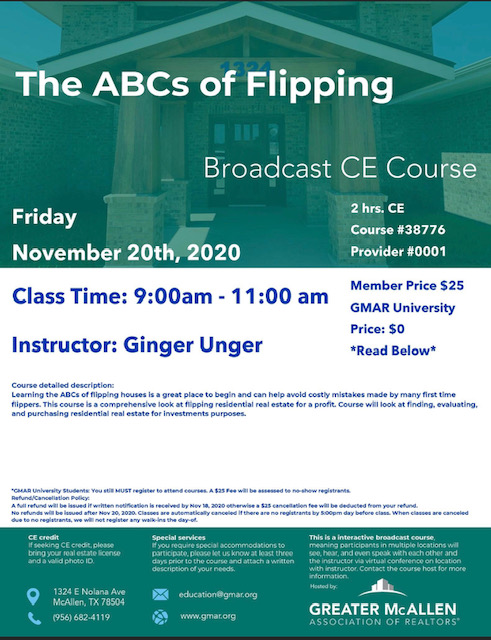 November 20th The ABCs of Flipping 9:00am - 11:00am CE hours: 2 Price $25 | GMAR University: $0 Instructor: Ginger Unger