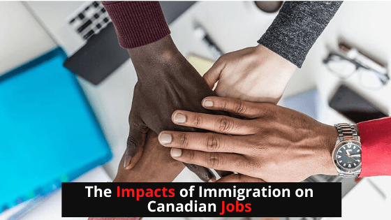 impact of immigration on Canadian jobs