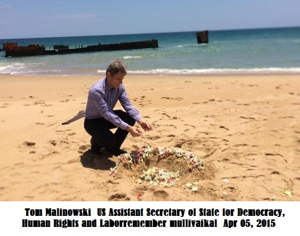 US Tom Malinowski was sworn in as Assistant Secretary of State for Democracy, Human Rights and Laborremember mullivaikal Tom Malinowski Apr 05, 2015