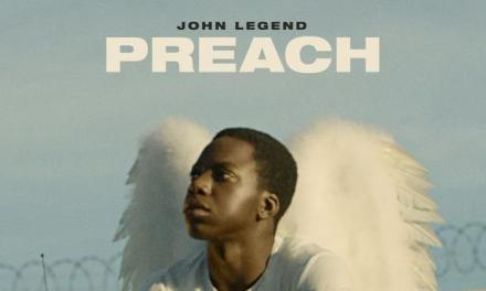 "John Legend Drops Video for ""Preach"""