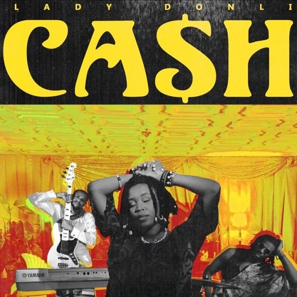 "Lady Donli Drops Official Video for ""Cash"""