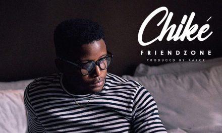 """New Music:  """"Friendzone"""" – Chiké"""