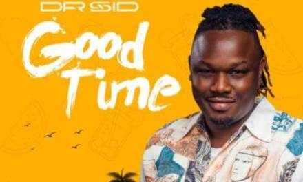 """Dr Sid Is Back With A New Song – """"Good Time"""""""