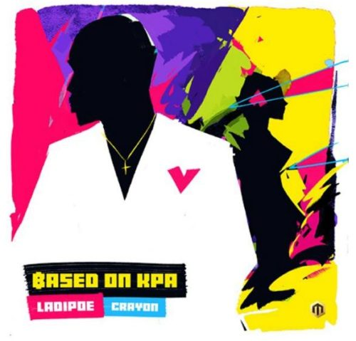 "Ladipoe Features Crayon on New Track ""Based On Kpa"""