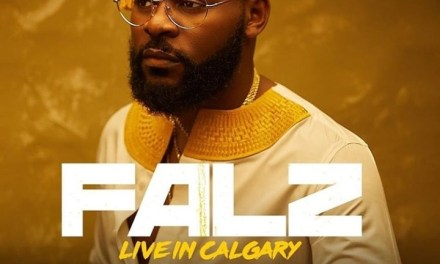 Falz TheBahdGuy To Hold Concert In Canada On September 14 #FalzLiveInCalgary