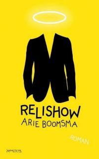 Arie Boomsma – Relishow