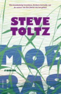 boekomslag Steve Toltz - Moeras