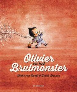 boekomslag Mieke van Hooft - Olivier en het brulmonster
