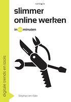 Slimmer online werken in 60 minuten - Stephan ten Kate