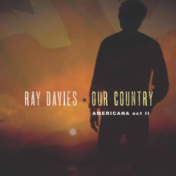 Resultado de imagen de Ray Davies - Our Country: Americana Act II
