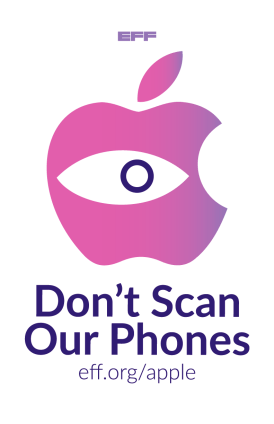 Don't Scan Our Phones. Below that is the url eff.org/apple