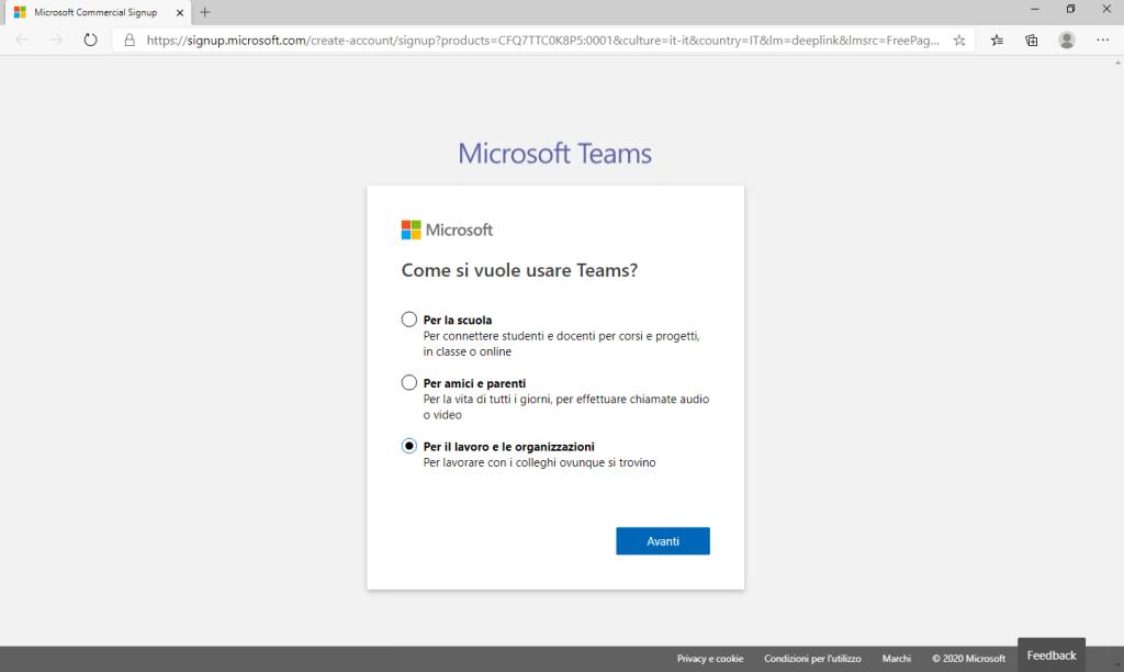 Microsoft Teams - Creazione Account - Come si vuole usare Teams? - Per il lavoro e le organizzazioni