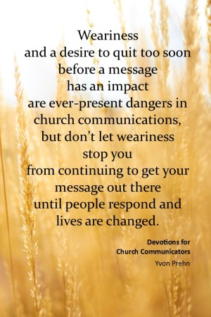In church communications, don't quit too soon