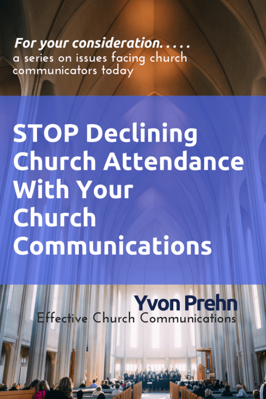 Step Declining Church Attendance with your Church Communications book by Yvon Prehn