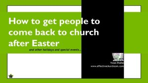 How to Get People to Come Back to Church After Easter 2018