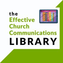 Effective Church Communications library