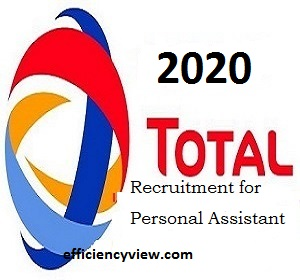 Apply for 2020 Total Nigeria Graduate Recruitment for Personal Assistant