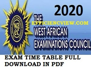 Photo of WAEC Exams Timetable August/September 2020 pdf download out – see WASSCE subject date/Time