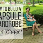 How to Build Your Capsule Wardrobe on a Budget