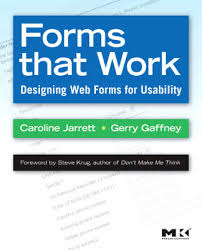 Front cover of Forms that Work by Caroline Jarrett and Gerry Gaffney
