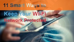 11-Smart-Ways-to-Keep-Your-Wi-Fi-Network-Protected