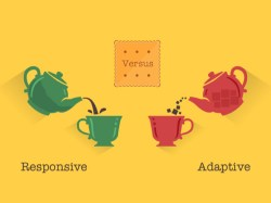 Adaptive Web Design vs Responsive Web Design