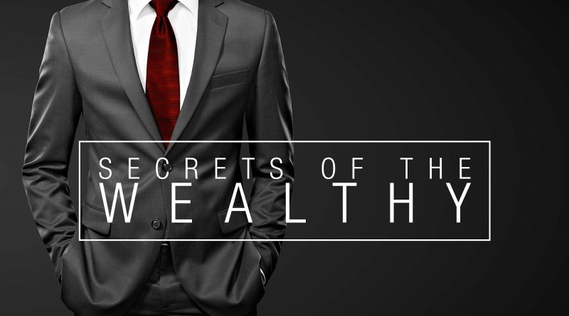7 Secrets which will make you Wealthy