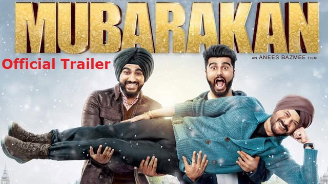 'Mubarakan' Official Trailer