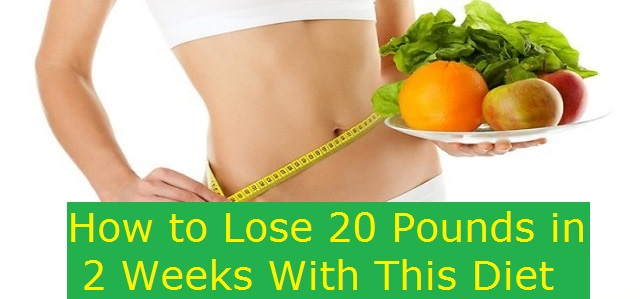 How to Lose 20 Pounds in 2 Weeks With This Diet