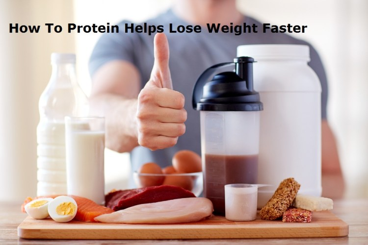 Protein Helps Lose Weight Faster