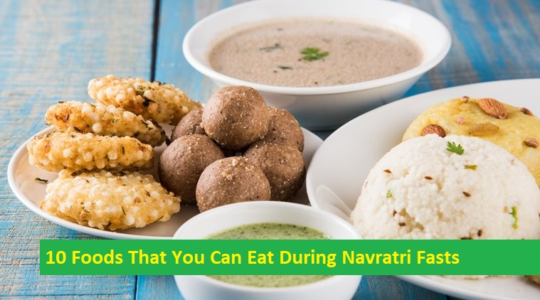 Eat During Navratri Fasts, indian fasting food recipes, mahashivratri food, navratri food, vrat food